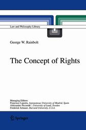 The Concept of Rights by George W. Rainbolt