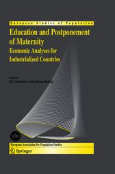 Education and Postponement of Maternity by Siv Gustafsson