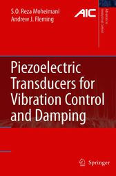 Piezoelectric Transducers for Vibration Control and Damping by S.O. Reza Moheimani