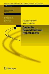 Dynamics Beyond Uniform Hyperbolicity by Christian Bonatti