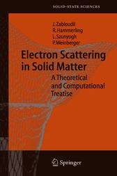 Electron Scattering in Solid Matter by Jan Zabloudil