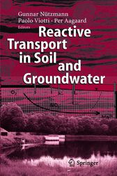 Reactive Transport in Soil and Groundwater by Gunnar Nützmann
