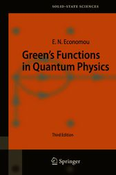 Green's Functions in Quantum Physics by Eleftherios N. Economou