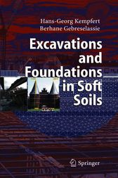 Excavations and Foundations in Soft Soils by Oliver Reul