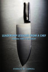 Leadership Lessons From a Chef