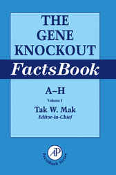 The Gene Knockout Factsbook by Tak W. Mak