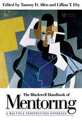 The Blackwell Handbook of Mentoring