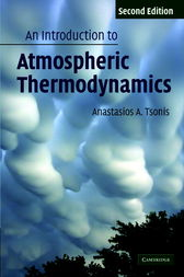 An Introduction to Atmospheric Thermodynamics by Anastasios Tsonis