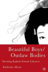 Beautiful Boys/Outlaw Bodies