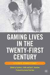 Gaming Lives in the Twenty-First Century by Gail E. Hawisher