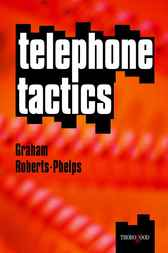 Telephone Tactics by Graham Roberts-Phelps