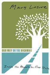 Our Way or the Highway by Mary Losure