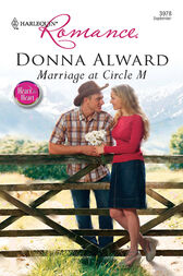 Marriage At Circle M by Donna Alward