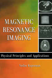 Magnetic Resonance Imaging by Vadim Kuperman