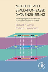 Modeling and Simulation-Based Data Engineering by Bernard P. Zeigler