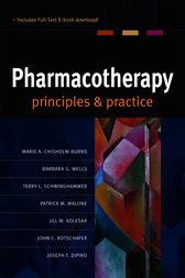 Pharmacotherapy Principles & Practice by Marie A. Chisholm-Burns