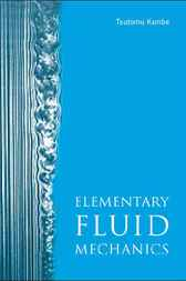 Elementary Fluid Mechanics