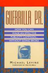 Guerrilla P.R. by Michael Levine