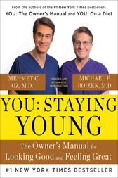 You: Staying Young by Michael F. Roizen