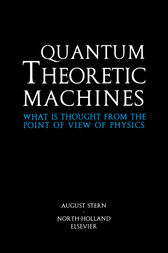 Quantum Theoretic Machines by A. Stern