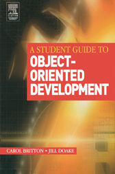 A Student Guide to Object-Oriented Development by Carol Britton