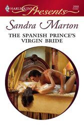The Spanish Prince's Virgin Bride by Sandra Marton