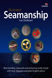Illustrated Seamanship by Ivar Dedekam