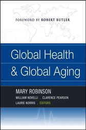 Global Health and Global Aging by Mary Robinson