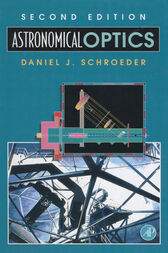 Astronomical Optics by Daniel J. Schroeder