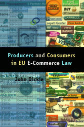 Internet and Electronic Commerce Law in the European Union by John Dickie