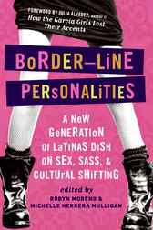 Border-Line Personalities by Michelle Herrera Mulligan