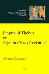 Empire of Thebes, Or Ages in Chaos Revisited by Emmet Sweeney