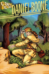 Daniel Boone Graphic Biography by Inc. Saddleback Educational Publishing