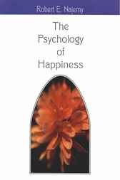 The Psychology of Happiness by Robert Elias Najemy
