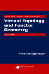 Virtual Topology and Functor Geometry by Fred Van Oystaeyen