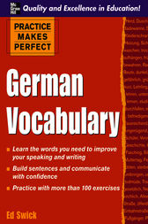 Practice Makes Perfect: German Vocabulary by Ed Swick