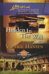 Hidden in the Wall by Valerie Hansen