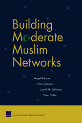 Building Moderate Muslim Networks by Angel Rabasa