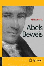 Abels Beweis (German Edition) by Peter Pesic
