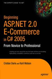 Beginning ASP.NET 2.0 E-Commerce in C# 2005 by Cristian Darie