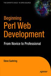 Beginning Perl Web Development by Steve Suehring