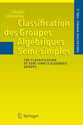 Classification des Groupes Algbriques Semi-simples