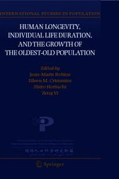 Human Longevity, Individual Life Duration, and the Growth of the Oldest-Old Population by Jean-Marie Robine
