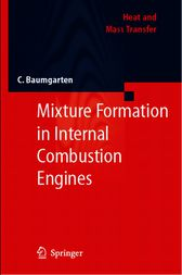 Mixture Formation in Internal Combustion Engines by Carsten Baumgarten