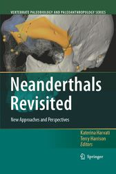 Neanderthals Revisited by Katerina Harvati