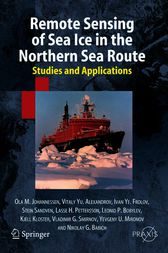 Remote Sensing of Sea Ice in the Northern Sea Route by Ola M. Johannessen