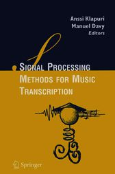 Signal Processing Methods for Music Transcription by Manuel Davy