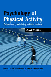 Psychology of Physical Activity by Stuart J. H. Biddle