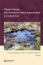 Climate Change and Terrestrial Carbon Sequestration in Central Asia by Rattan Lal