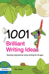 1001 Brilliant Writing Ideas by Ron Shaw